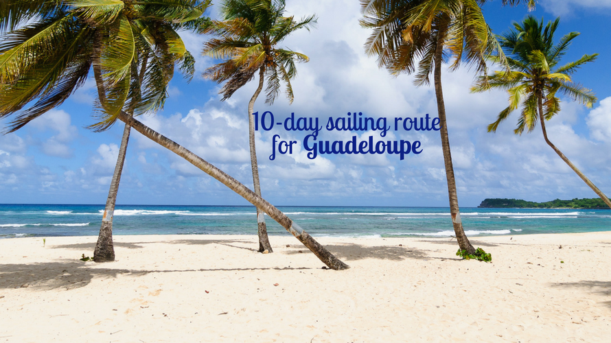 Explore The Beauty Of Caribbean: 10-Day Sailing Route In Guadeloupe